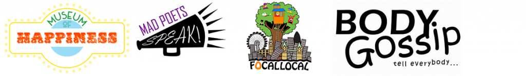 four colourful logos in a line which are for 'Museum of Happiness' 'Mad Poets Speak!' 'Focal Local' and 'Body Gossip'