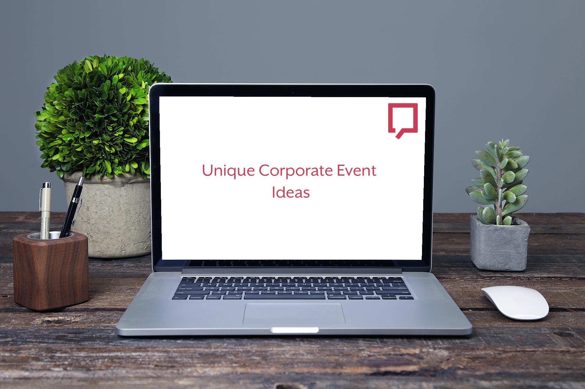 Macbook screen reading 'Unique Corporate Event Ideas'