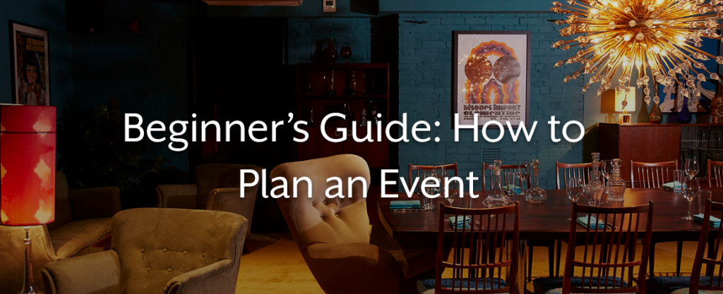 'Beginner's Guide: How to Plan an Event'
