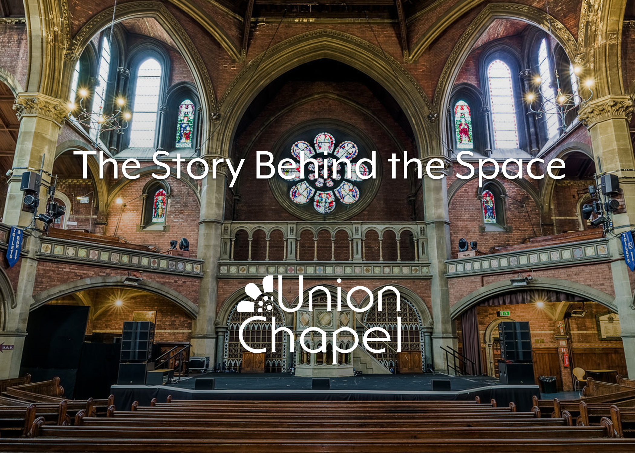 the story behind the space  union chapel