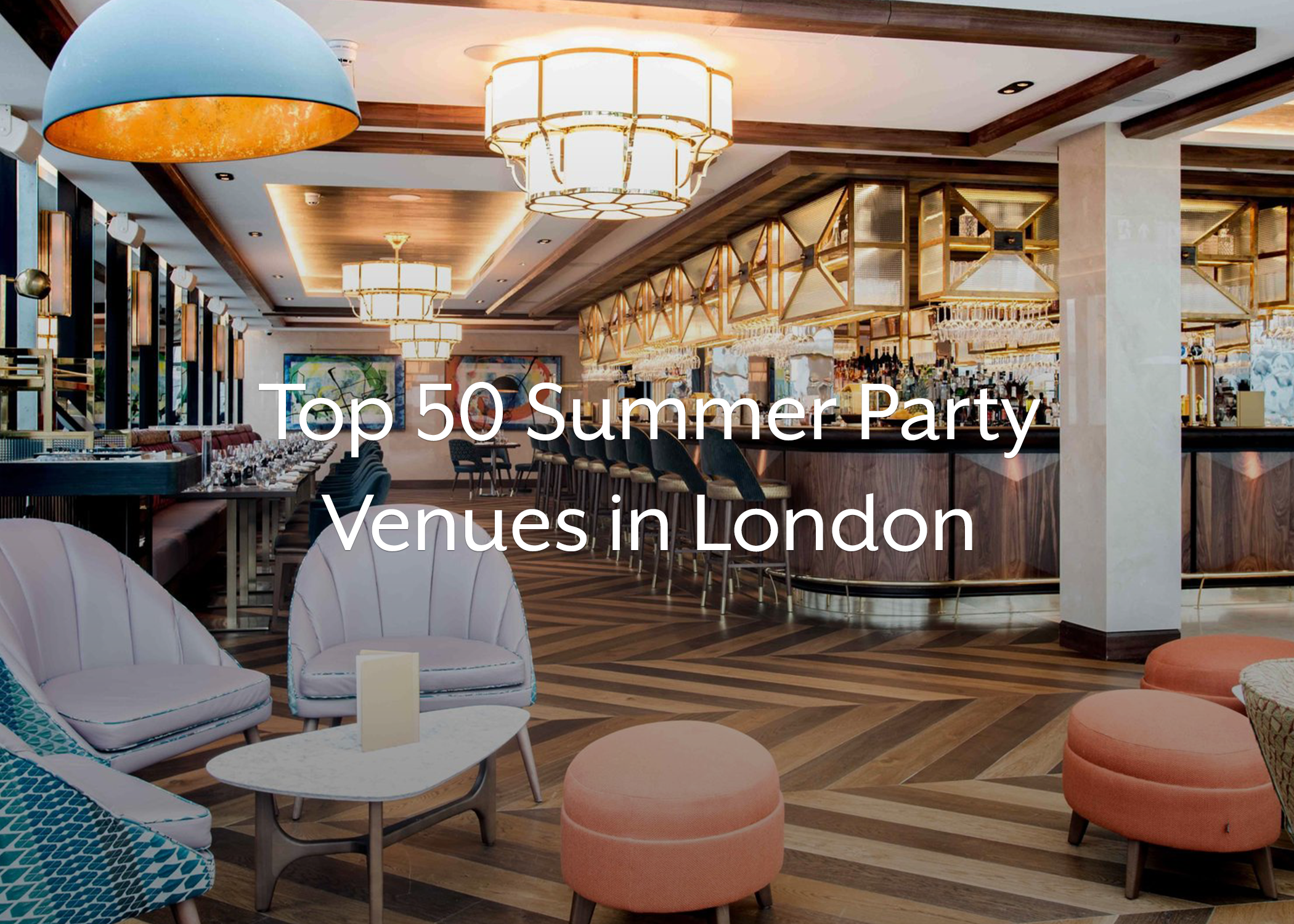 Top 50 Summer Party Venues in