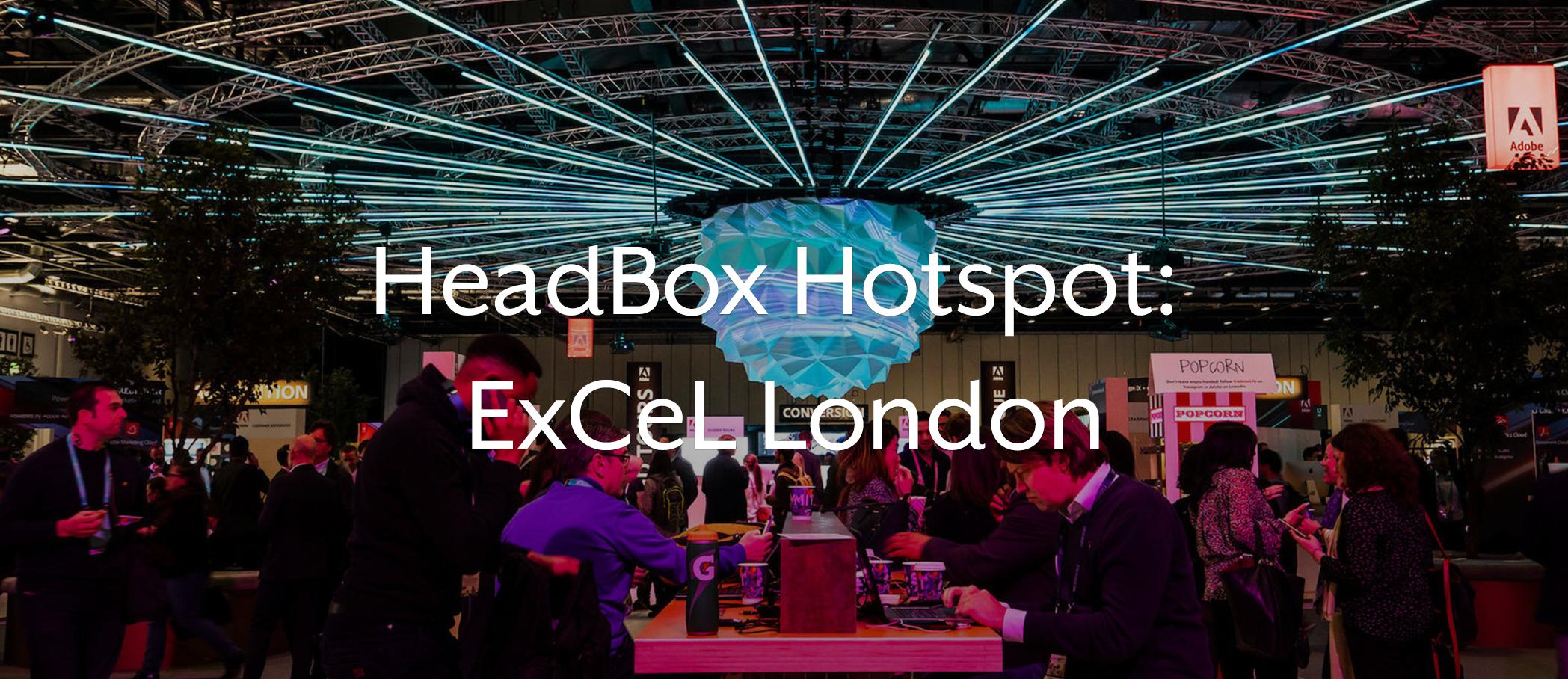 headbox hotspot excel london