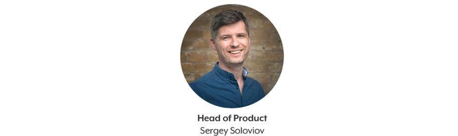 Sergey Soloviov head of product